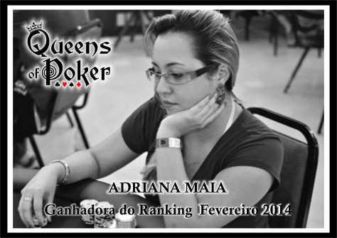 Adriana Maia, Campeã do Ranking de Fevereiro 2014